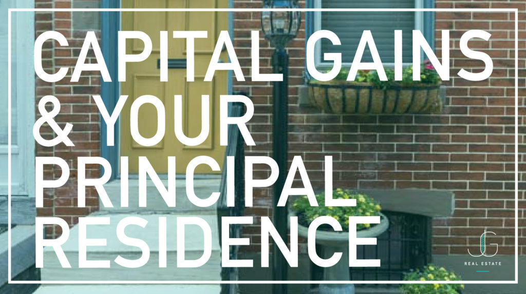 Capital Gains & Your Principal Residence